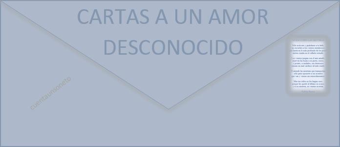 Cartas a un Amor Desconocido