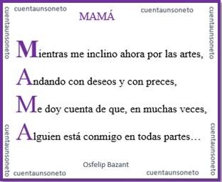 """Es otro ejemplo de cuentaunsoneto de acróstico que habla sobre la palabra """"Mamá""""."""