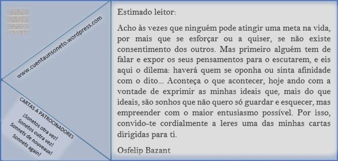 Cartas de Osfelip aos seus leitores, patrocinadores... Construir sonetos clássicos de novo.