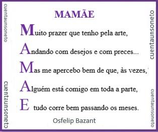 """É outro exemplo de cuentaunsoneto de acróstico onde se percebe a palavra """"Mamãe""""."""